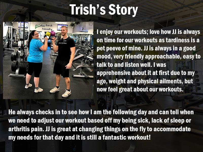 Trish's Trainer Testimonial